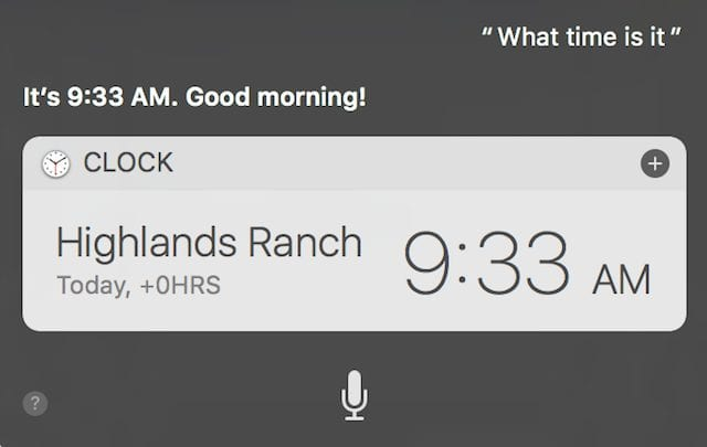 Siri can give you a large floating clock window