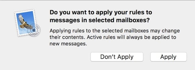 "Clicking ""Apply"" applies the rule to existing messages in your mailboxes"