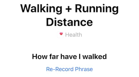 (The phrase that will tell me how far I've walked and run today)