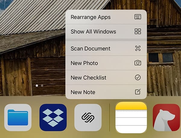 "Tap and hold on the Notes app icon to rearrange apps (""jiggle mode""), show all Windows (Exposé), create new checklists or not, or take a photo or scan a document."