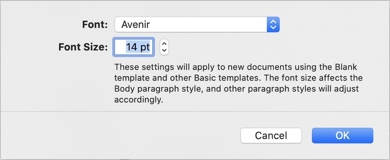 The default font for new documents has been set to Avenir, while the size is now 14 point.
