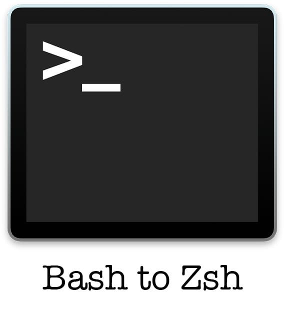 "macOS Terminal icon with words that say ""Bash to Zsh"""