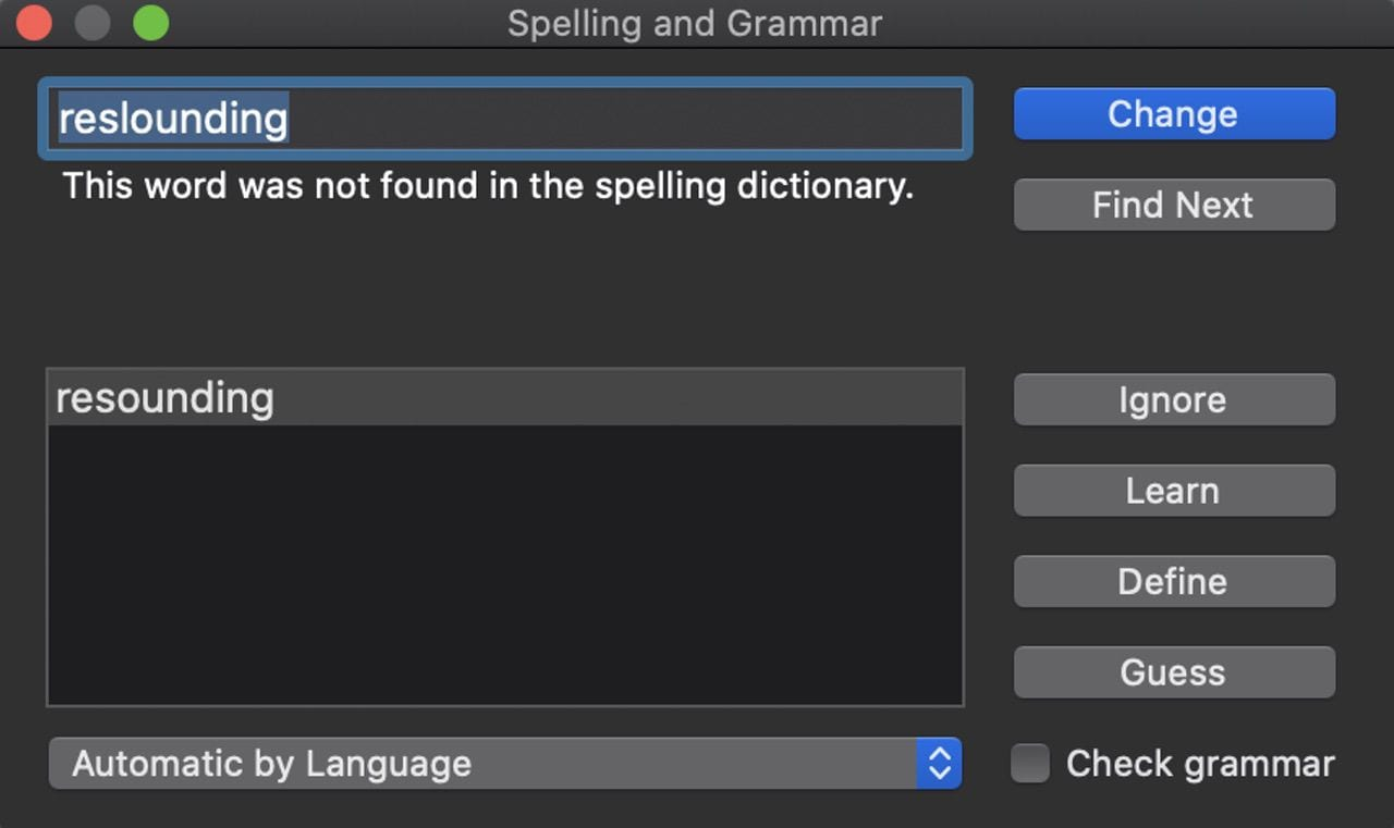 The Spelling & Grammar Dialog. Type ⌘-Shift-; after highlighting a misspelled word to see what the spell checker suggests.