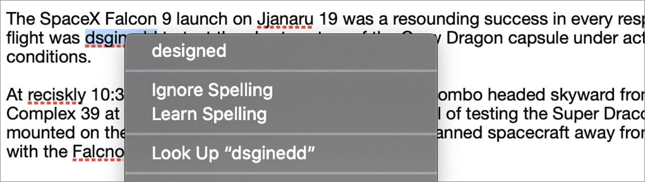 """Right-clicking a misspelled word displays an abbreviated dialog with the """"best guess"""", ignore spelling, and learn spelling commands listed."""