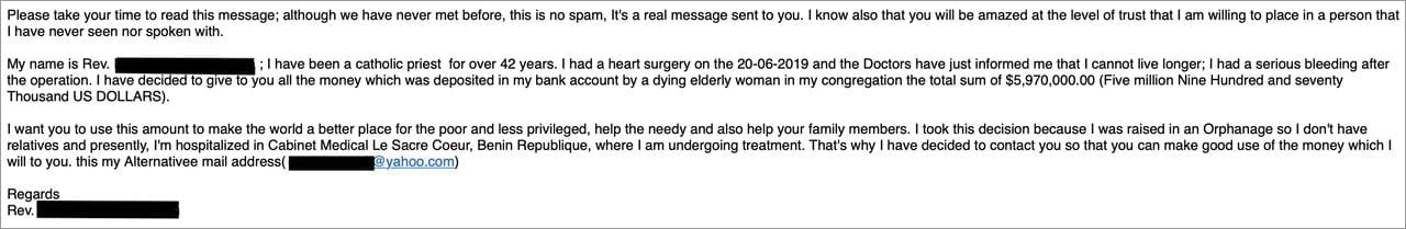 """An example of the typical """"Nigerian prince"""" (or in this case, a priest in Benin) scam email sent to millions of people each day."""