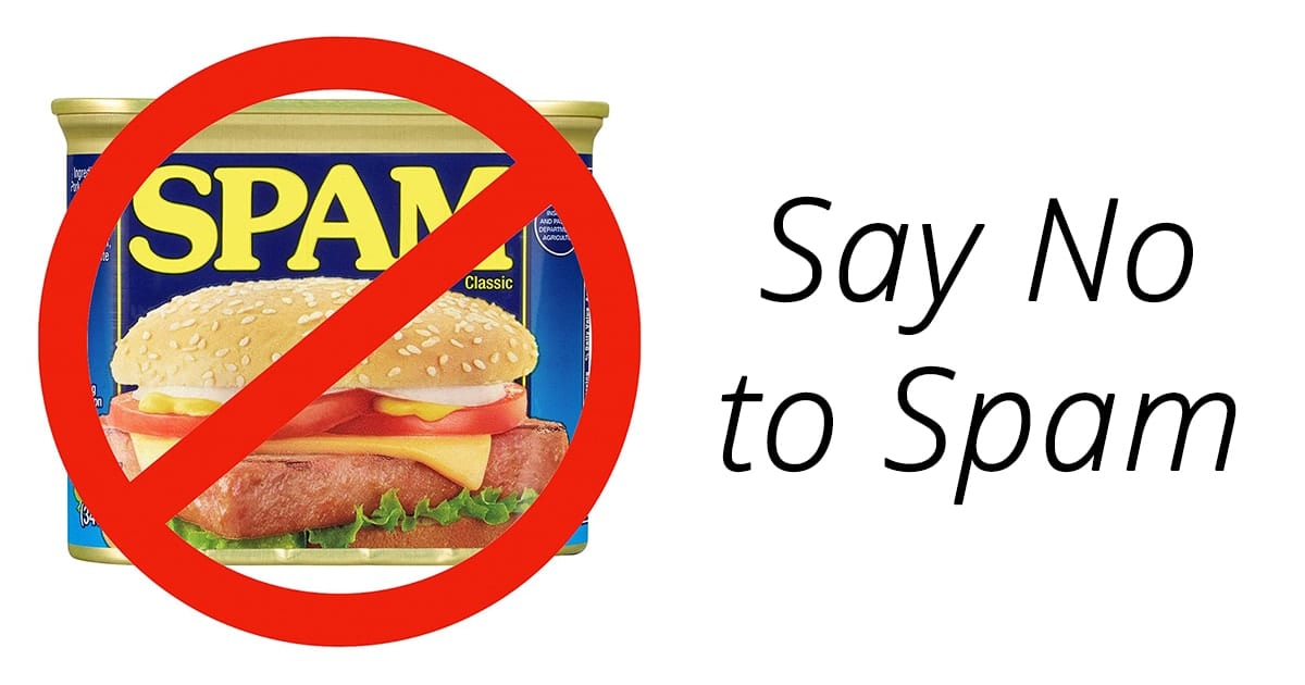 "Can of spam crossed out with a red circle and text saying ""say no to spam"""