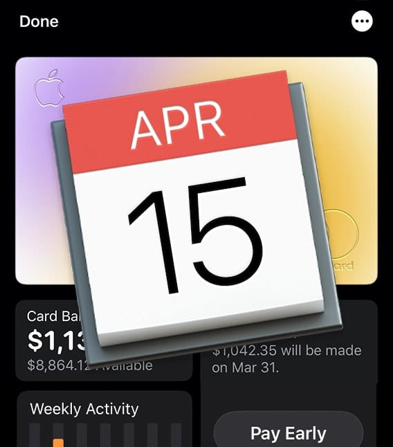 Screen shot of Apple Card statement overlaid with mac calendar icon showing APR 15