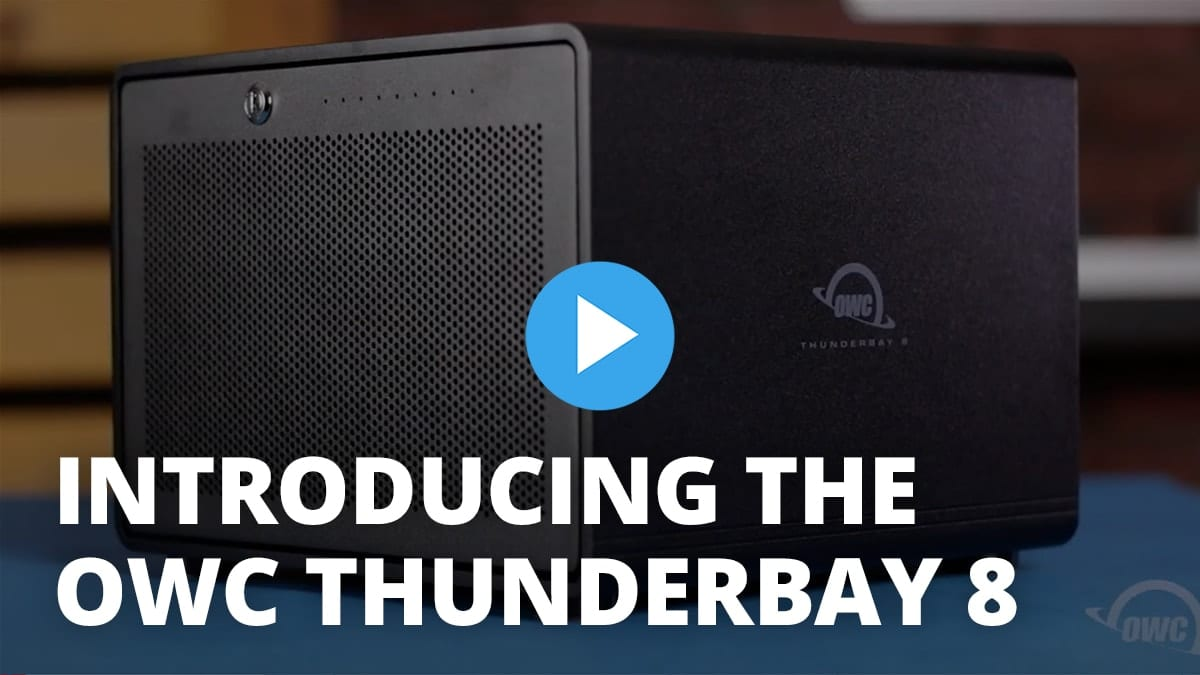 Introducing the OWC ThunderBay 8