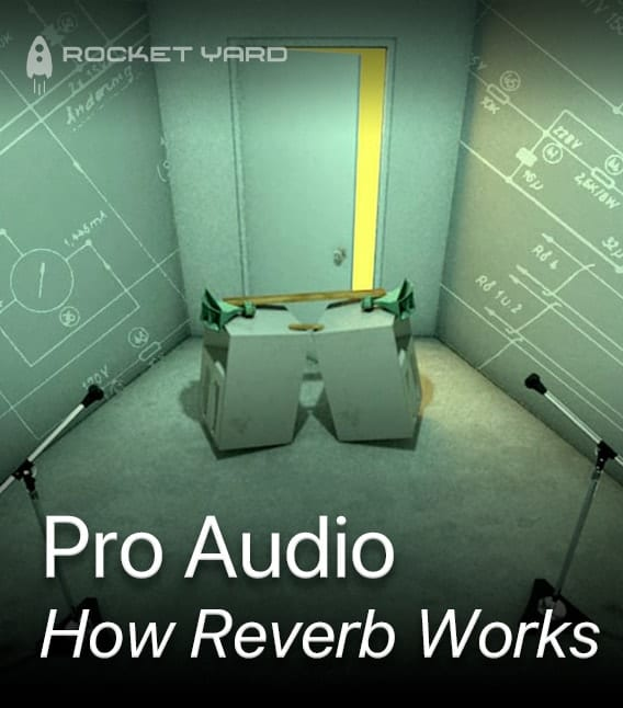 pro audio - how reverb works