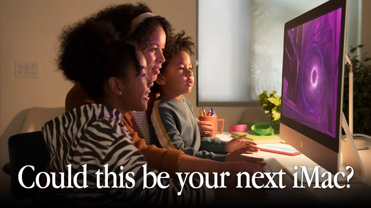 "family sitting in front of an iMac with purple screen with text saying ""Could this be your next iMac?"""