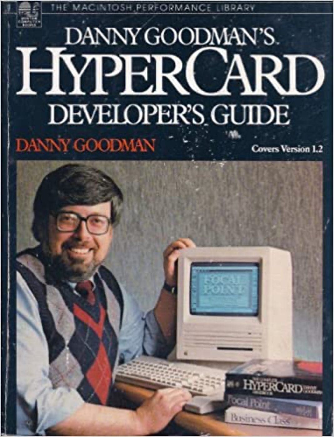 Danny Goodman probably did more to popularize HyperCard as a powerful programming and prototyping tool than anyone else