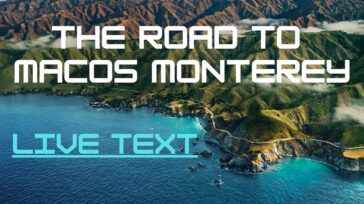 Road to macOS Monterey - Live Text